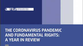 Fundamental Rights Report 2021 - The coronavirus pandemic and fundamental rights: A year in review