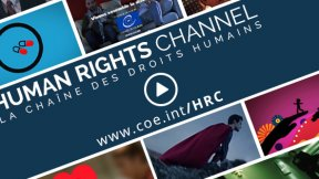 Consiglio d'Europa, Human Rights Channel
