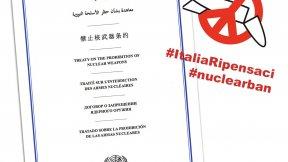 """Senzatomica e Rete Italiana per il Disarmo: campagna per convincere il Governo a firmare e ratificare: """"Italia Ripensaci!"""""""