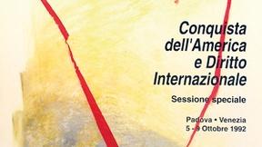 """Locandina della Sessione del Tribunale Permanente dei Popoli, """"La Conquista dell'America e il Diritto internazionale"""", Padova-Venezia, 5-9 ottobre 1992."""