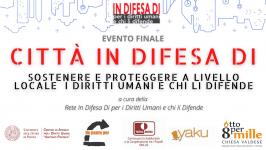 Città in Difesa Di, evento finale, venerdì 14 maggio dalle 15 alle 18